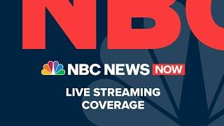 Watch NBC News NOW Live - July 17
